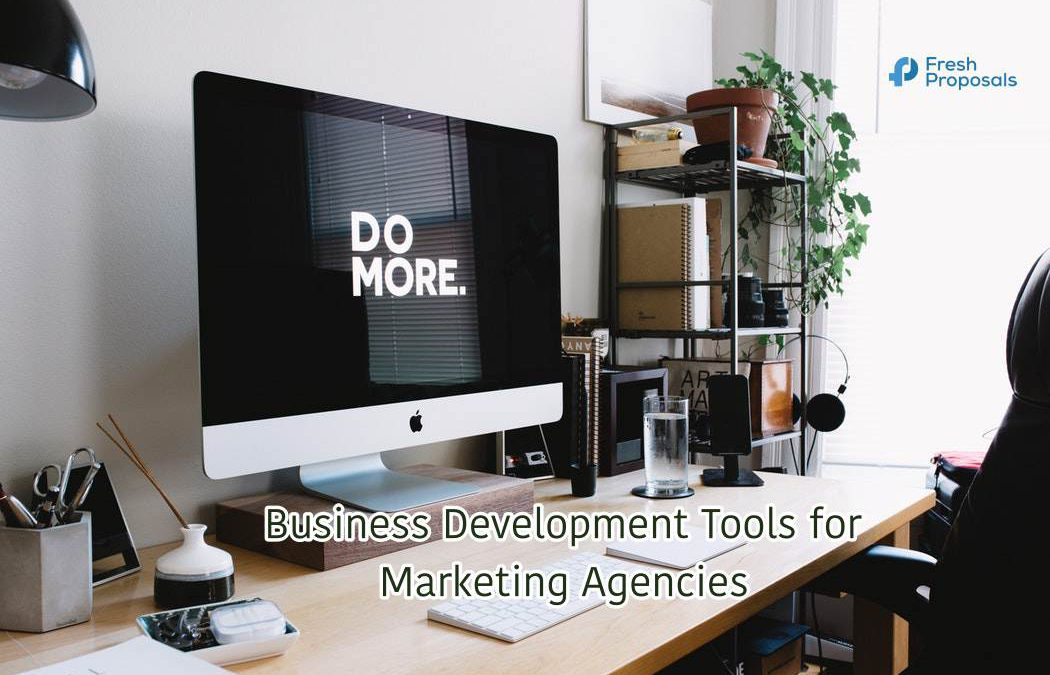 Sales Development Tools That Your Marketing Agency Should Use