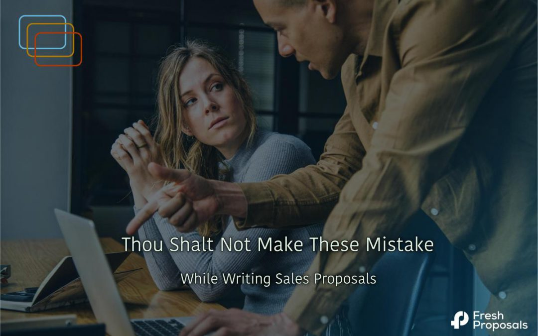 10 Usual But Deadly Mistakes Proposal Writers Make