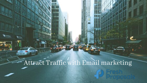 6 Creative Ways To Drive Traffic To Your Business with Email Marketing