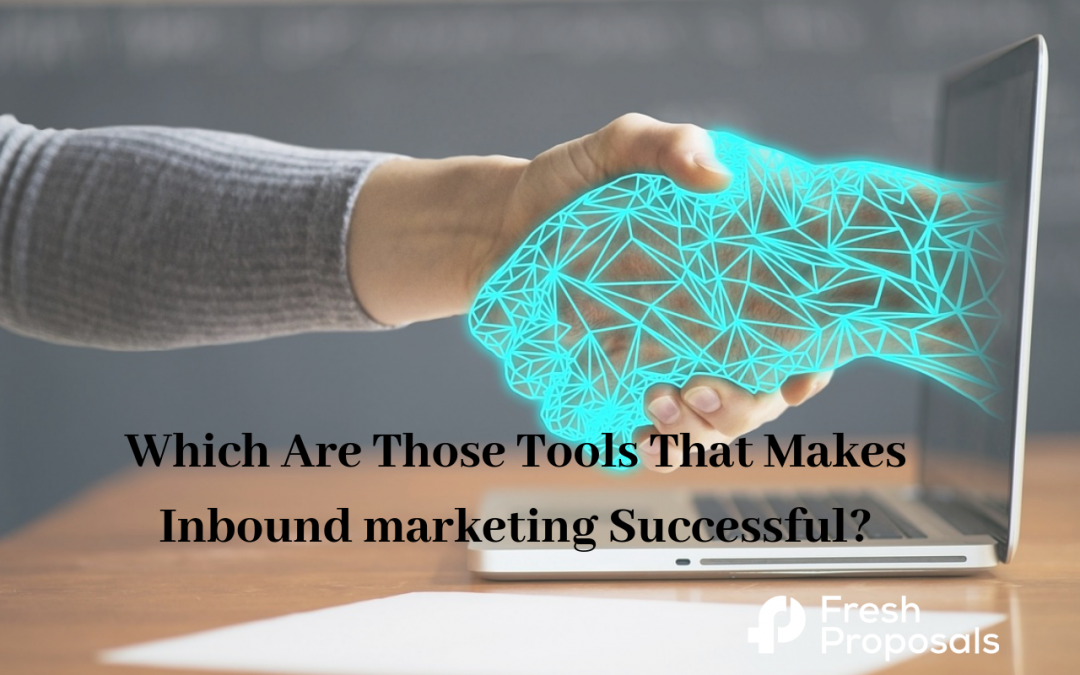17 Must Have Tools For Inbound Marketers in 2019